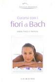 Curarsi con i fiori di Bach Various