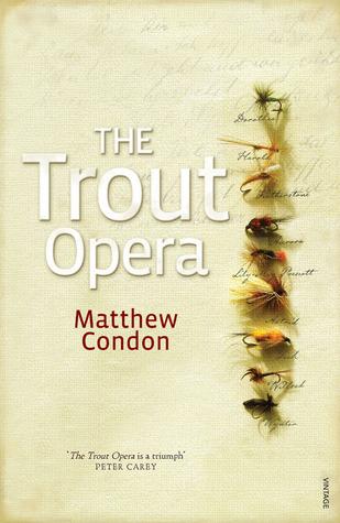 The Trout Opera Matthew Condon