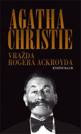Vražda Rogera Ackroyda  by  Agatha Christie