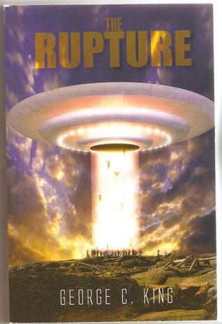 The Rupture  by  George C. King