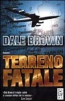 Terreno Fatale  by  Dale Brown