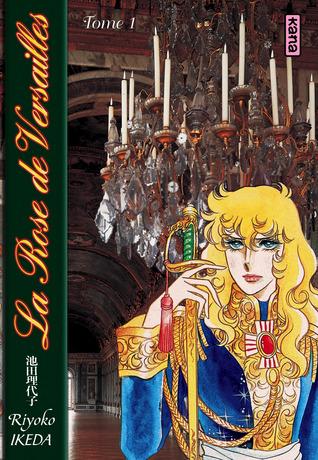 The Rose of Versailles - Deluxe Edition (Berusaiyu no Bara Gaiden- Aizoban) (in Japanese)  by  Riyoko Ikeda