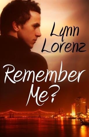 Remember Me?  by  Lynn Lorenz