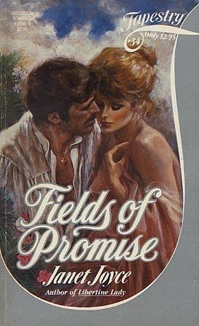 Fields of Promise (Tapestry Romance, #34) Janet Joyce