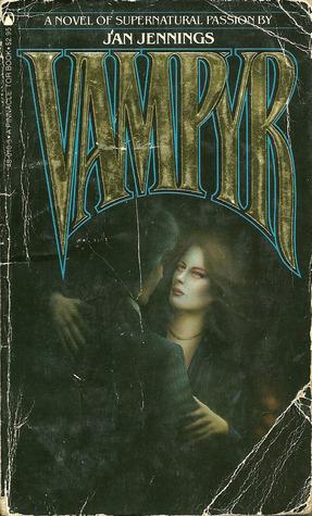 Vampyr  by  Jan Jennings