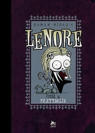 Lenore: Ossa & Frattaglie (Noogies)  by  Roman Dirge