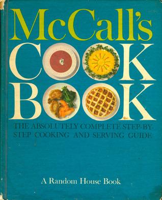 McCalls Cook Book  by  Food Editors of McCalls