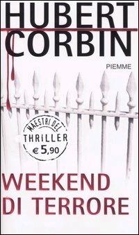 Weekend di terrore  by  Hubert Corbin