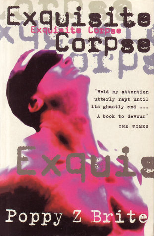 Exquisite Corpse  by  Poppy Z. Brite