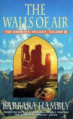 The Walls of Air (Darwath Trilogy, #2)  by  Barbara Hambly