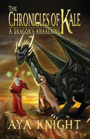 A Dragons Awakening (The Chronicles of Kale, #1)  by  Aya Knight
