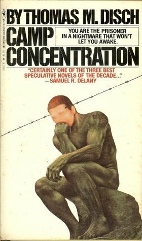 Camp Concentration  by  Thomas M. Disch