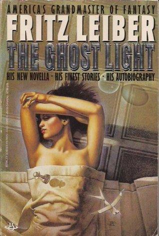 The Ghost Light Fritz Leiber