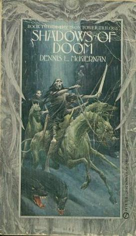 Shadows of Doom (Iron Tower Trilogy, #2)  by  Dennis L. McKiernan