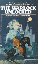 The Warlock Unlocked (Warlock Series, #3)  by  Christopher Stasheff