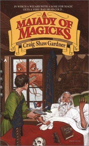 A Malady Of Magicks Craig Shaw Gardner