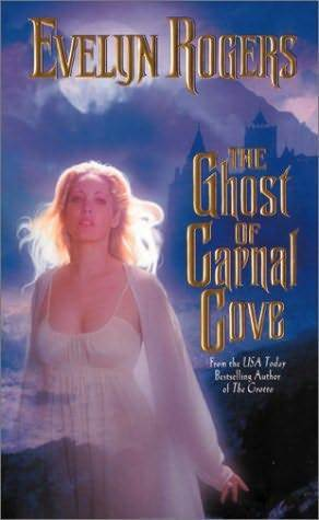 The Ghost of Carnal Cove Evelyn Rogers