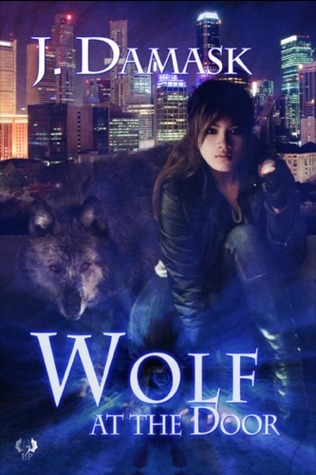 Wolf At The Door (The Jan Xu Adventures, #1)  by  J. Damask