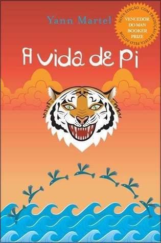 A Vida de Pi  by  Yann Martel