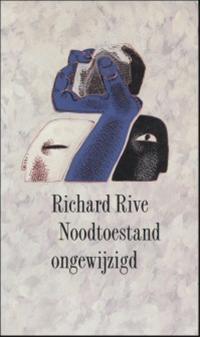 Noodtoestand ongewijzigd Richard Rive