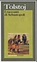 I racconti di Sebastopoli  by  Leo Tolstoy