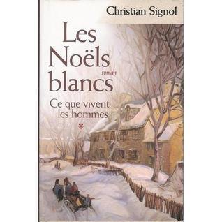Les Noëls Blancsroman Christian Signol
