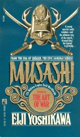 Musashi: The Art of War  by  Eiji Yoshikawa