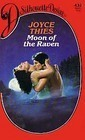 Moon Of The Raven (Silhouette Desire, # 432) Joyce Thies