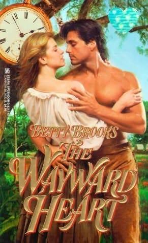 The Wayward Heart Betty Brooks