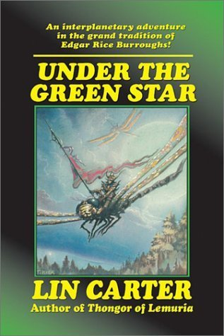 Under the Green Star (Green Star, #1)  by  Lin Carter