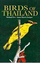 Birds of Thailand  by  Roland Eve