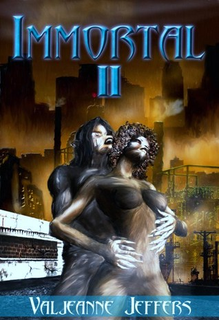 Immortal II: The Time of Legend  by  Valjeanne Jeffers