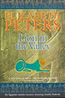 Lion in the Valley (Amelia Peabody Series #4)  by  Elizabeth Peters