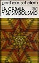 La cábala y su simbolismo  by  Gershom Scholem