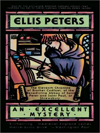 An Excellent Mystery (Brother Cadfael Series #11)  by  Ellis Peters