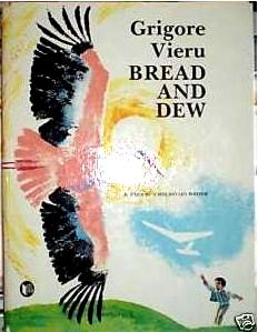 Bread and Dew: Stories a Moldavian Writer by Grigore Vieru