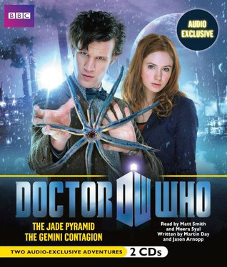Doctor Who: The Jade Pyramid and The Gemini Contagion (The New Adventures, Volume Two) Martin Day