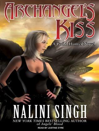 Archangels Kiss (Guild Hunter, #2)  by  Nalini Singh