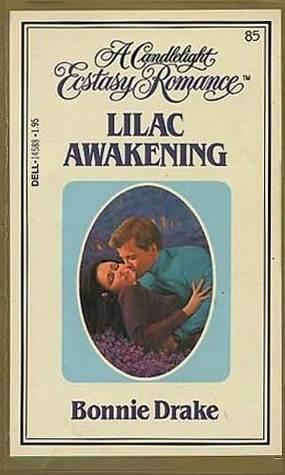 Lilac Awakening  by  Bonnie Drake