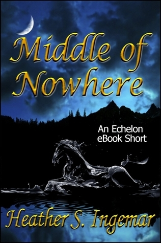 Middle of Nowhere Heather S. Ingemar