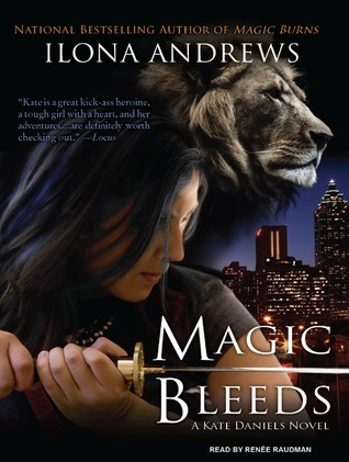 Magic Bleeds (Kate Daniels, #4)  by  Ilona Andrews