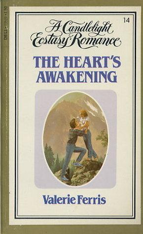 The Hearts Awakening (Candlelight Ecstasy, #14) Rose Marie Ferris