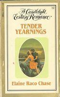 Tender Yearnings (Candlelight Ecstasy #19) Elaine Raco Chase