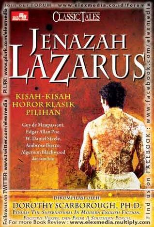 Jenazah Lazarus: Kisah Horor Klasik Pilihan  by  Dorothy Scarborough