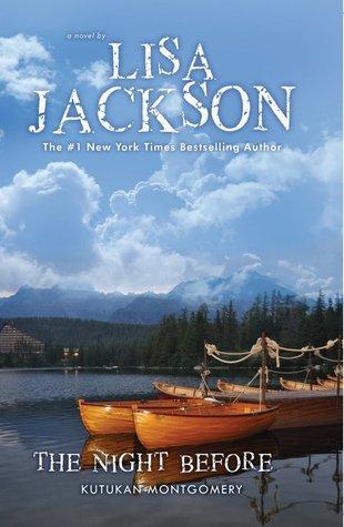 Kutukan Montgomery (The Night Before (Savannah, #1))  by  Lisa Jackson