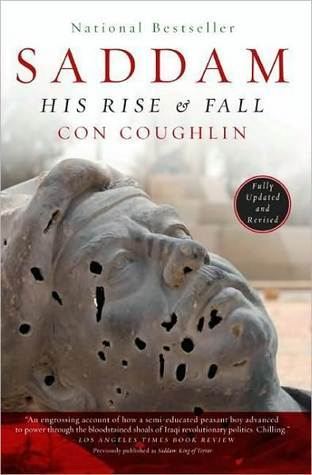 Saddam: His Rise and Fall Con Coughlin