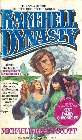 Rakehell Dynasty  by  Michael William Scott
