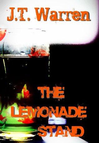 The Lemonade Stand J.T. Warren