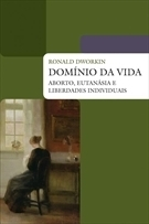 Domínio da vida  by  Ronald Dworkin