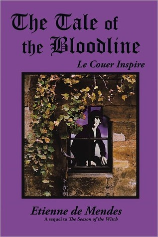 The Tale Of The Bloodline Etienne de Mendes